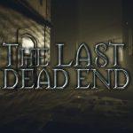 The Last DeadEnd